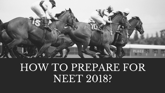 How to Prepare for NEET 2018?